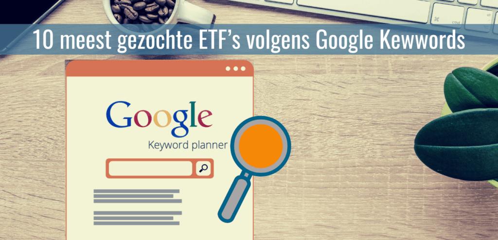 10-meest-gezochte-ETFs-volgens-Google-Kewwords
