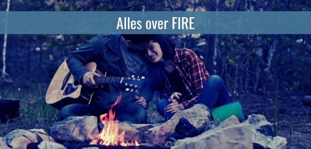 Alles over FIRE