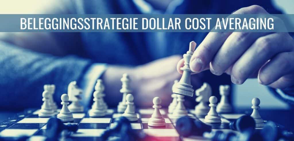 Beleggingsstrategie Dollar Cost Averaging