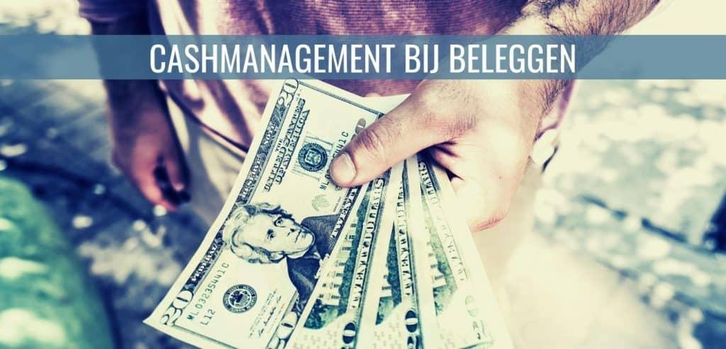 Cashmanagement bij beleggen