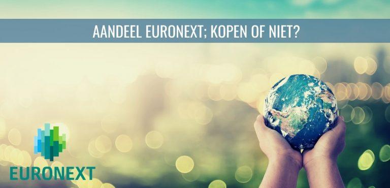 Aandeel Euronext; kopen op niet