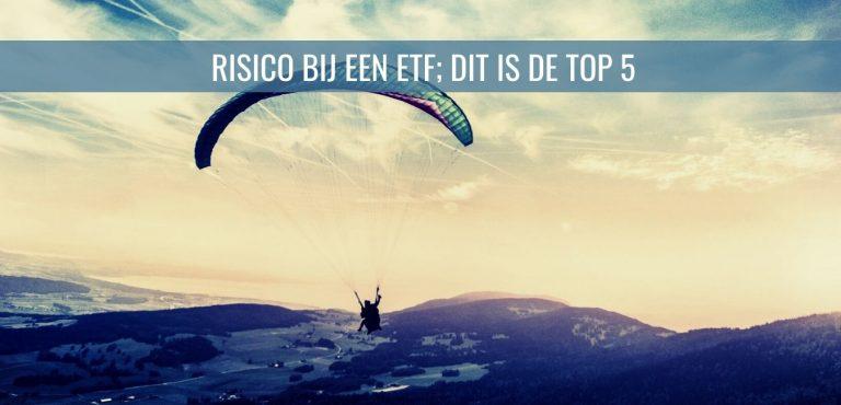 Risico bij een ETF; dit is de top 5
